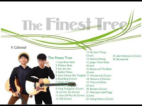 Best Song of the finest tree  (Kumpulan lagu The Finest Tree)