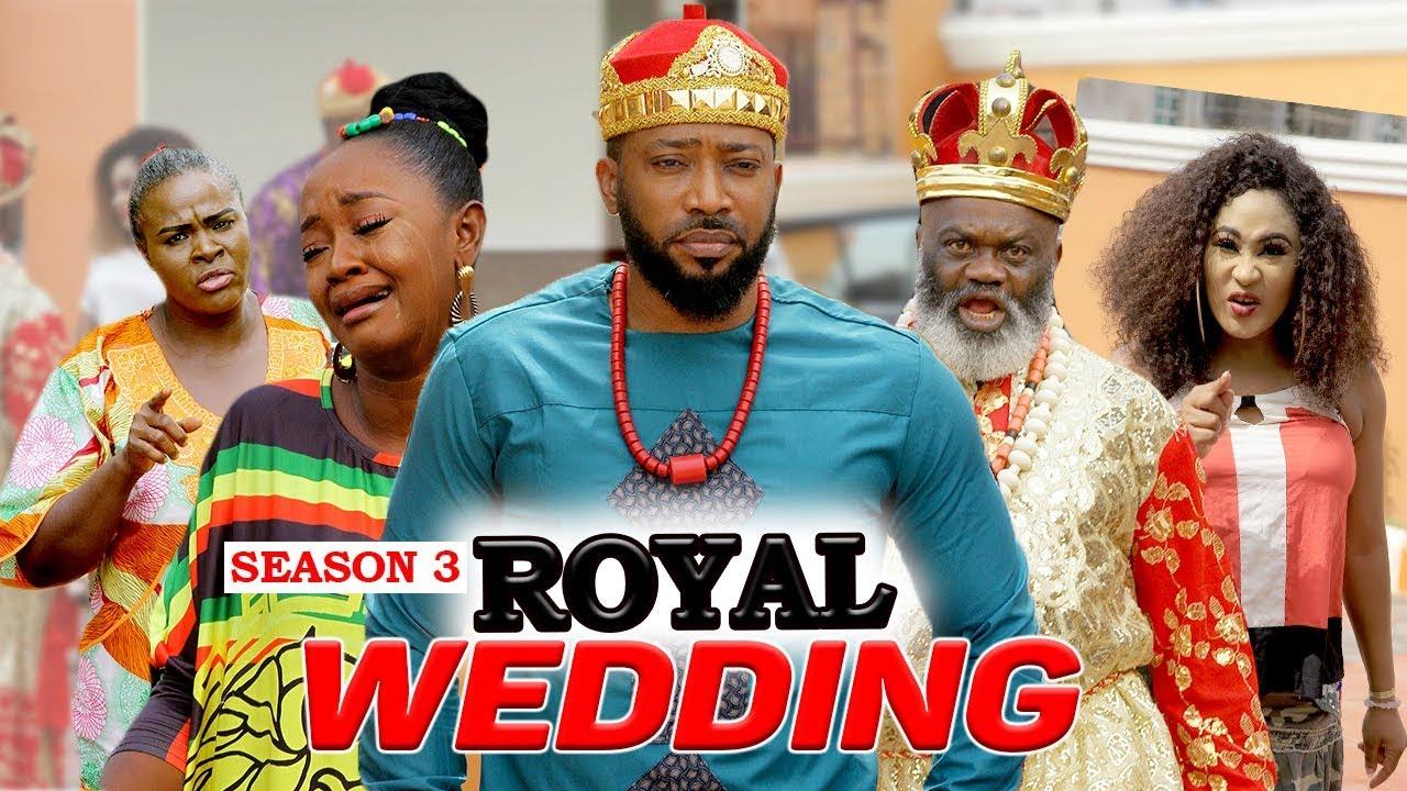 Download ROYAL WEDDING (SEASON 3) - 2020 LATEST NIGERIAN NOLLYWOOD MOVIES