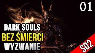 Dark Souls: Wyzwanie (0 śmierci) - NOWY POCZĄTEK [#01]