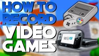 How To Record Gameplay From Retro and Modern Consoles