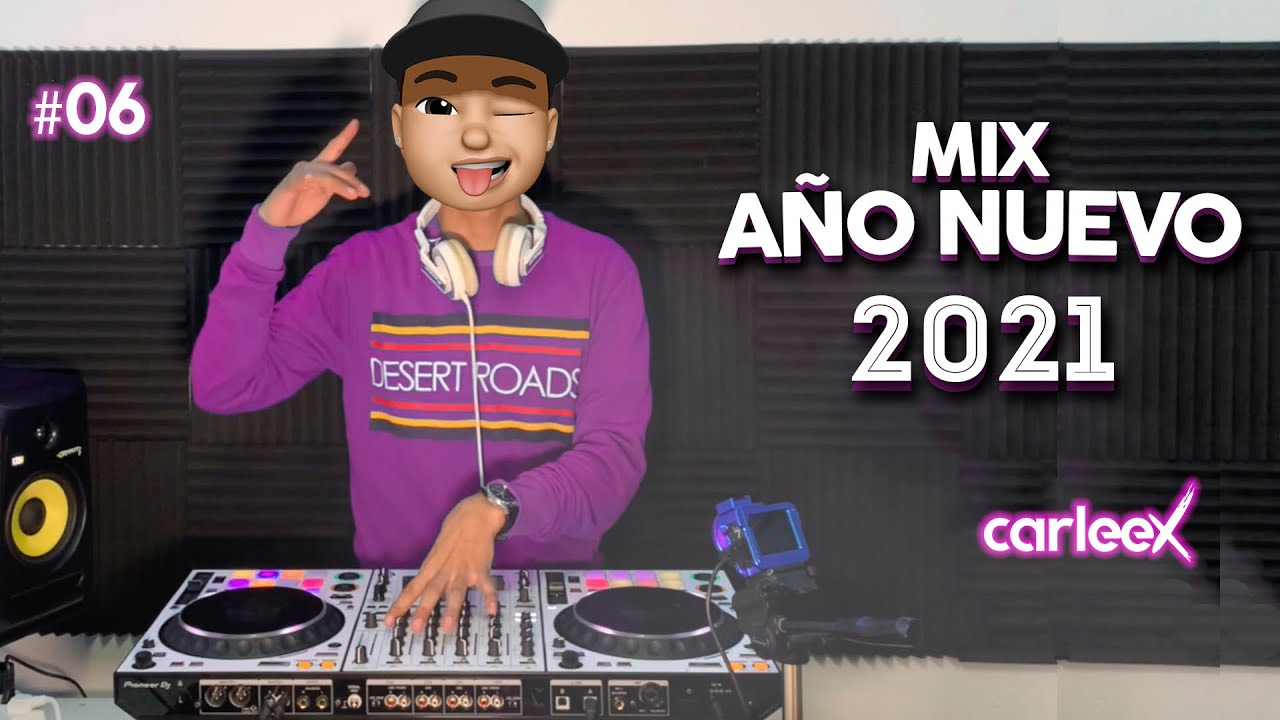 Download Mix Año Nuevo 2021 - Mix Cuarentena #06 - Reggaetón & Dembow 2021 - CARLEEX