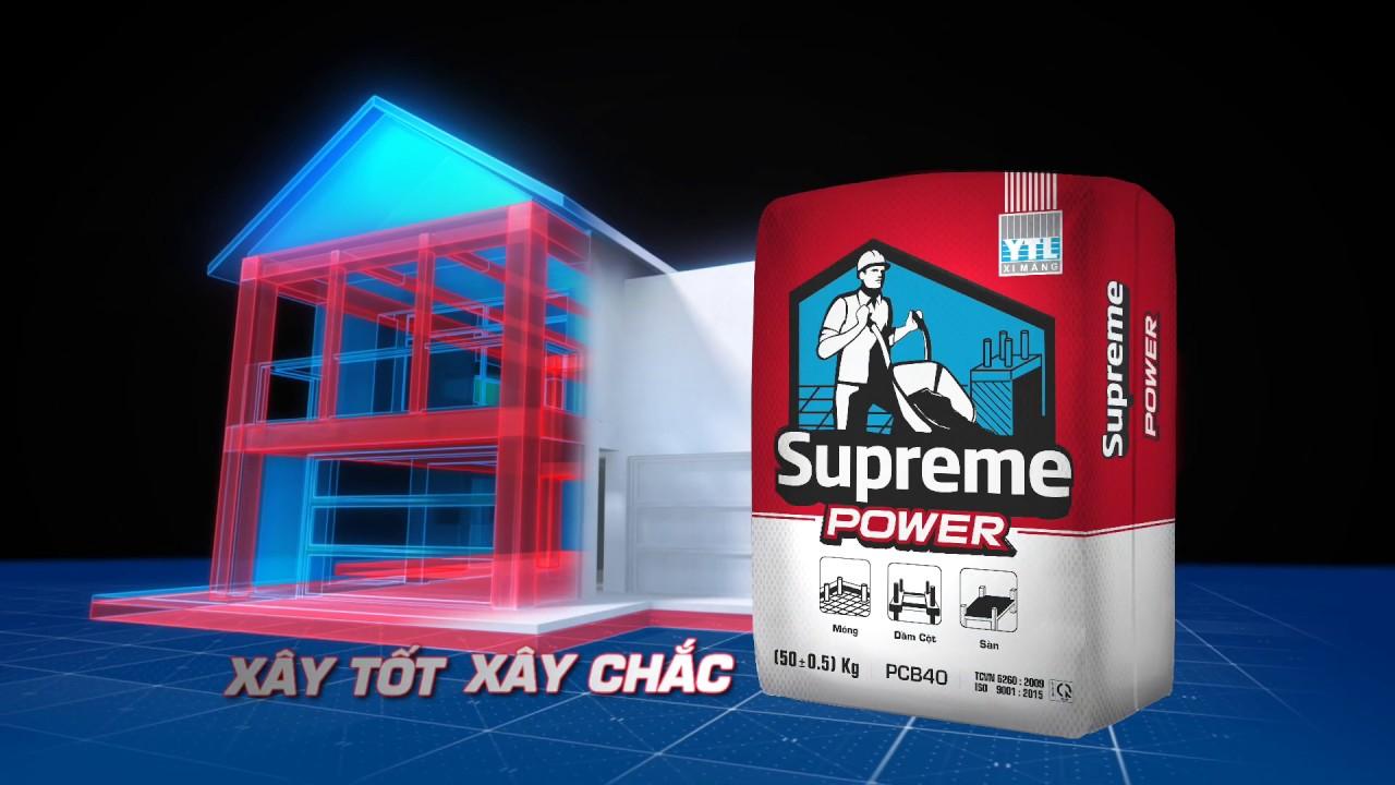 Xi măng SUPREME POWER – Xây tốt xây chắc