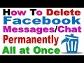 How To Delete Facebook Messages Chat Permanently All At Once In Hindi Urdu 2016 mp3