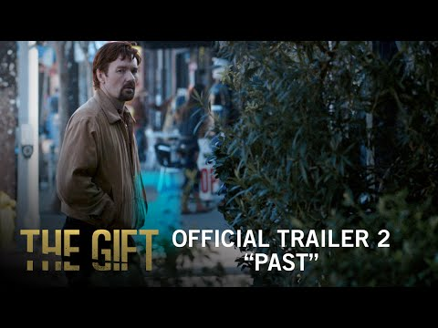 The Gift   Official Trailer 2   STX Entertainment