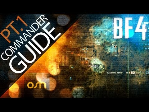 Battlefield 4 Commander Guide // Tips & tutorial for beginners (BF4 PT. 1)