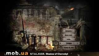Обзор STALKER Shadow of Chernobyl для Android - mob.ua