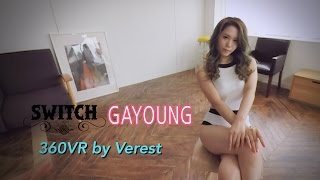 [360 VR] Switch 'Gayoung'