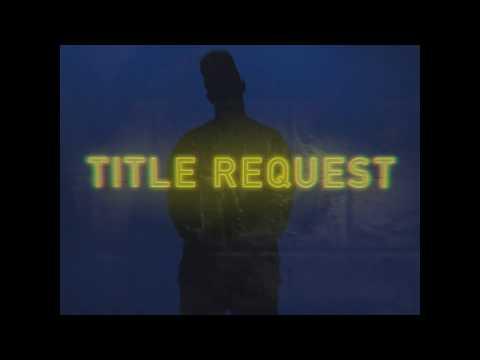 Lij - Title Request ft. Rei (Official Music Video)