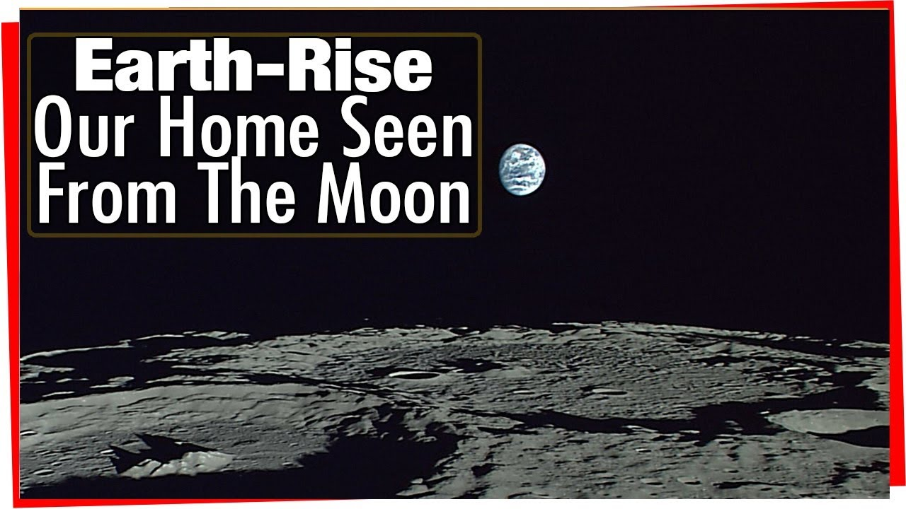 Earthrise - Planet Earth Seen From The Moon - Real Time ...