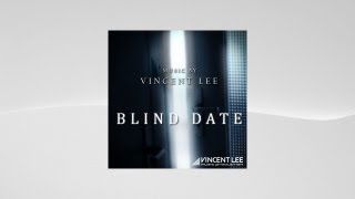 Vincent Lee - The Rendezvous ( Blind Date OST )