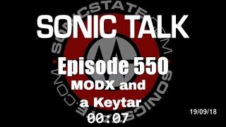 Sonic TALK 550 - Mo DX and a Keytar