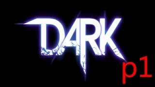 DARK Walkthrough Part 1 Let's Play Full Game Review No Commentary 1080p HD Gameplay