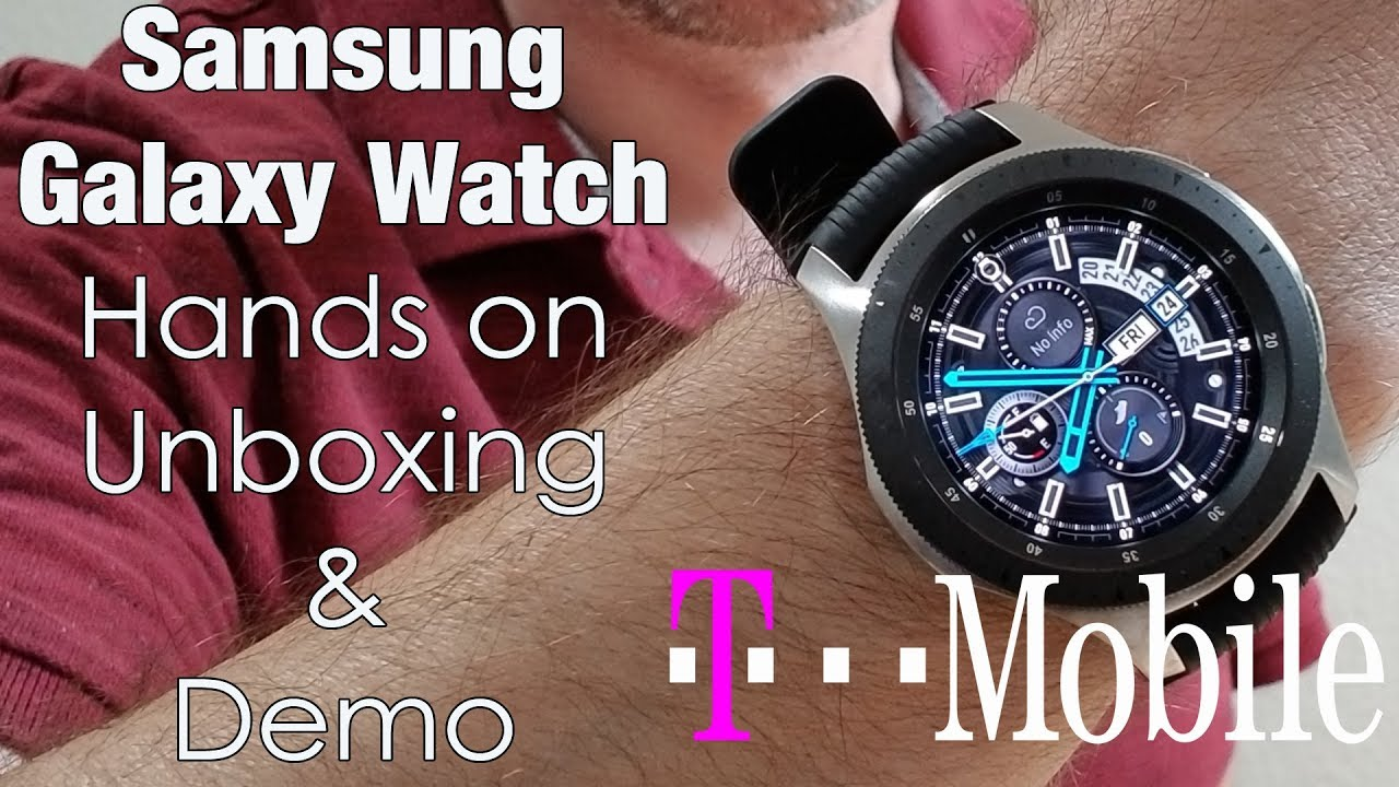 Samsung Galaxy Watch Lte Model 2018 Unboxing Demo Youtube