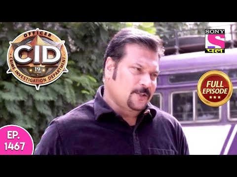 CID - Full Episode 1467 - 1st May, 2019