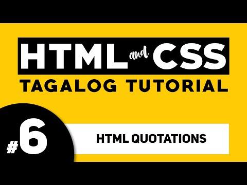 Part 6: HTML QUOTATION - HTML And CSS Tagalog Tutorial | Illustrados