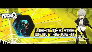 Persona Q - Light The Fire Up In The Night P4 Ver. [Extended] [HD]