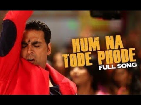 Hum Na Tode Full Video Song | Boss | Akshay Kumar Ft. Prabhu Deva