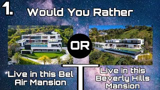 Would You Rather? Luxury Edition PT.2