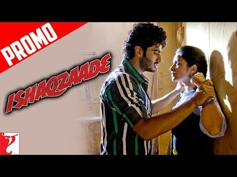 Title Song Promo - ISHAQZAADE | Arjun Kapoor | Parineeti Chopra
