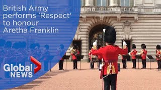 Baixar British Army performs Aretha Franklin's 'Respect' to honour 'Queen of Soul'