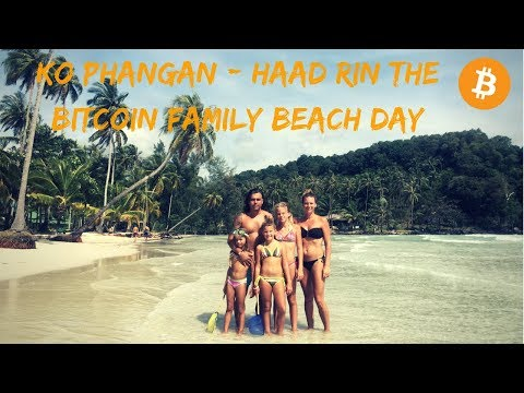 Ko Phangan - Haad Rin the Bitcoin family beach day | Vlog #002
