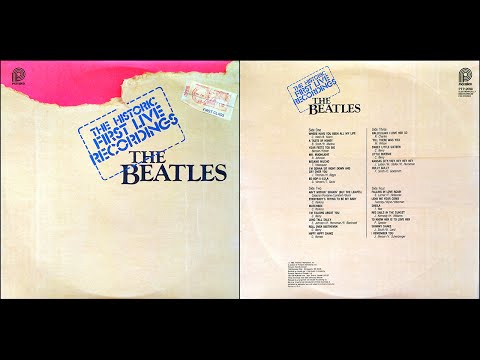 THE HISTRIC FIRST LIVE RECORDINGS The Beatles