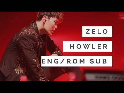 ZELO - HOWLER | FULL SONG | ENG/ROM LYRICS