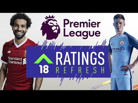 PREMIER LEAGUE REFRESH RATINGS - FIFA 18 WINTER UPGRADES