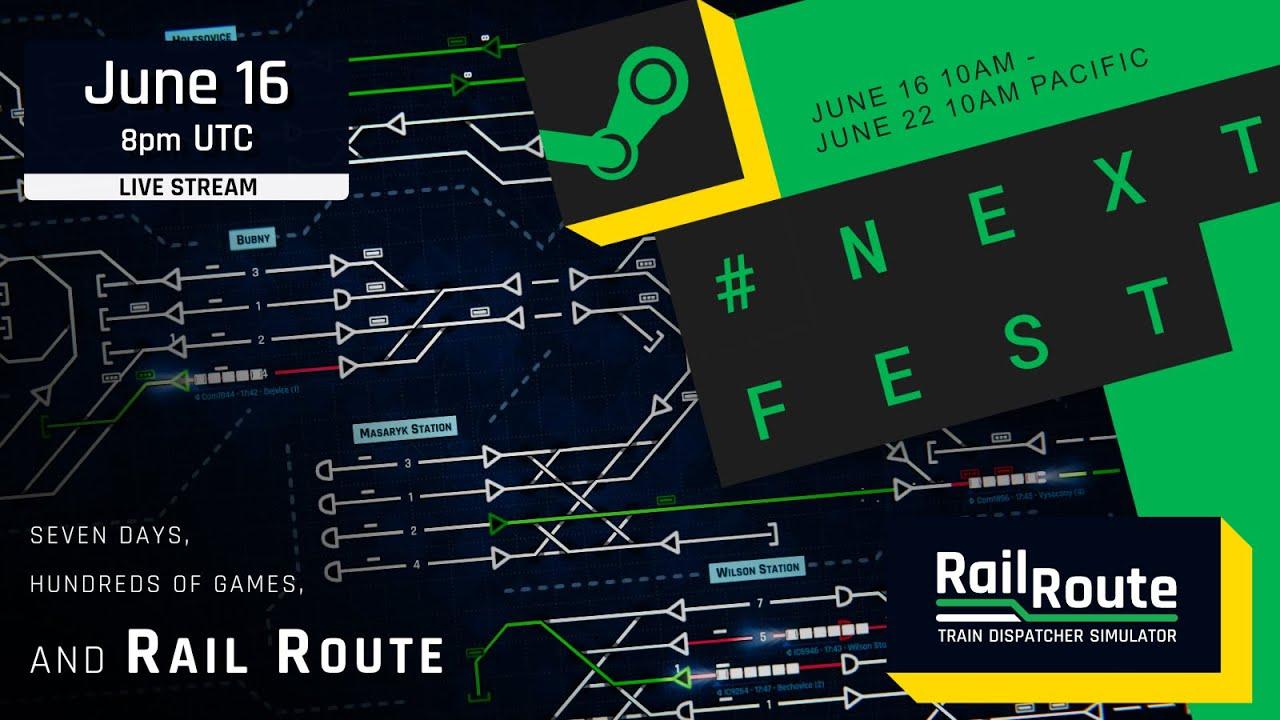 """Rail Route"" Steam #NextFest Livestream Wednesday 16th June"