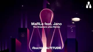 MaRLo feat. Jano - The Dreamers (Jleo Remix)