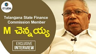 Telangana State Finance Commission Member M Chennaih INTERVIEW…