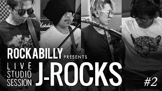 J-ROCKS - Save Our Soul | Rockabilly Presents Live Studio Session #2