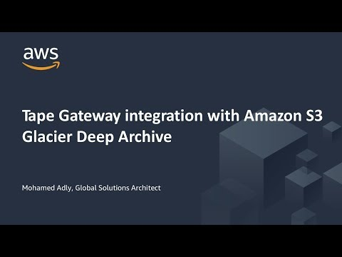 AWS Tape Gateway Integration with Amazon S3 Glacier Deep Archive