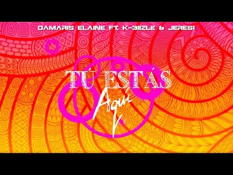 Damaris Elaine - Tu Esta Aqui ( Video Letra / Lyric Video)