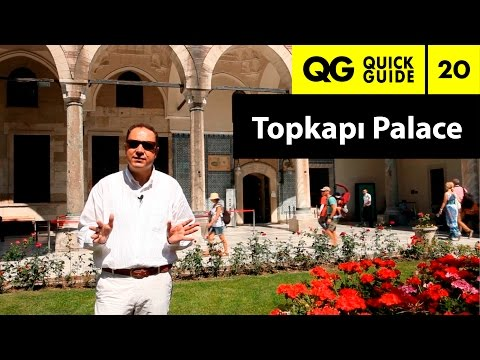 Quick Guide 20: Topkapi Palace, Ottoman Sultans as Caliphs