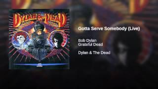 Gotta Serve Somebody (Live)
