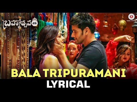Bala Tripuramani - Lyrical Video | Brahmotsavam | Mahesh Babu | Kajal Aggarwal | Samantha
