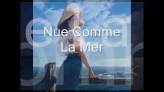 Nue Comme La Mer _ Mùa Hè Tuyết Rơi