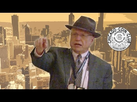 CoinWeek: Chicago Coin Club General Meeting, April 25, 2015. VIDEO: 13:52.