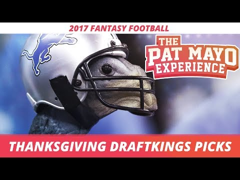 2017 Fantasy Football - Thanksgiving DraftKings Picks, Game Picks, Sleepers and Previews