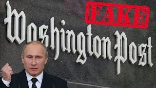 "Washington Post Admits Their ""Russian Hacking"" Story is Fake News"