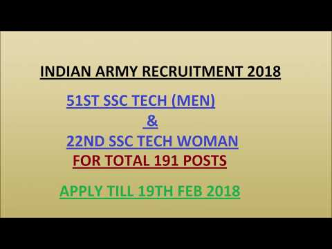 Indian Army Recruitment 2018 || 51st SSC tech Men & 22nd SSC Tech Women Vacancy ||