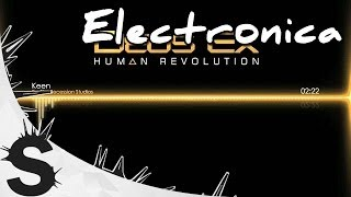 Deus Ex Human Revolution Soundtrack Music  Keen Use our music in your YouTube videos