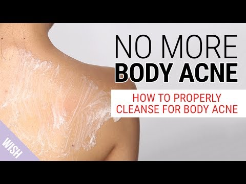 How Do We Get Rid of Body Acne?   The Best Body Wash for Body Acne   Wishtrend