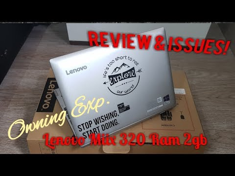 Review & Issues of LENOVO MIIX 320 - Ram 2 GB