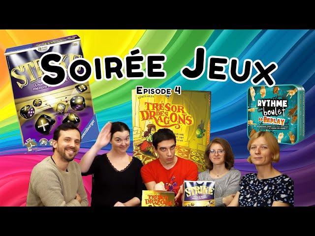 Les Soirées Jeux du Passe Temps #4 : Rythme & Boulet Replay, Strike, Le trésor des dragons
