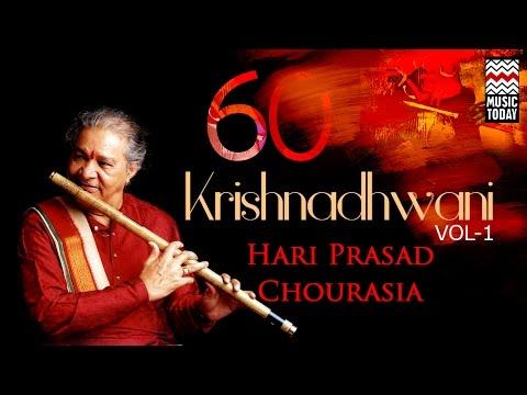Krishna Dhwani | Vol 1 | Audio Jukebox | Instrumental | Classical | Hariprasad Chaurasia