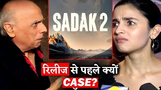 A Case Filed Against Sadak 2 Makers And Alia Bhatt Before Its Release!
