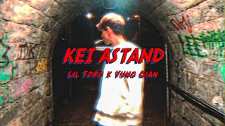 Lil Toro x Yung Gian - KEI ASTAND (Official Video)