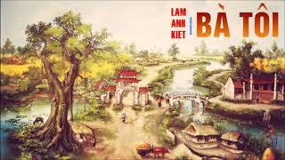 Bà tôi (My Grandma) [OFFICIAL AUDIO] Covered by Lam Anh Kiet